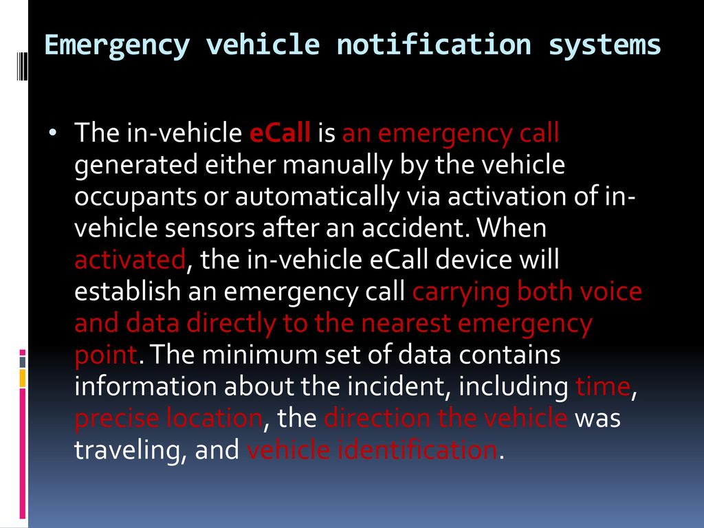 Emergency vehicle notification systems