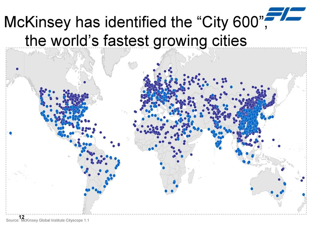 McKinsey has identified the City 600 , the world's fastest growing cities