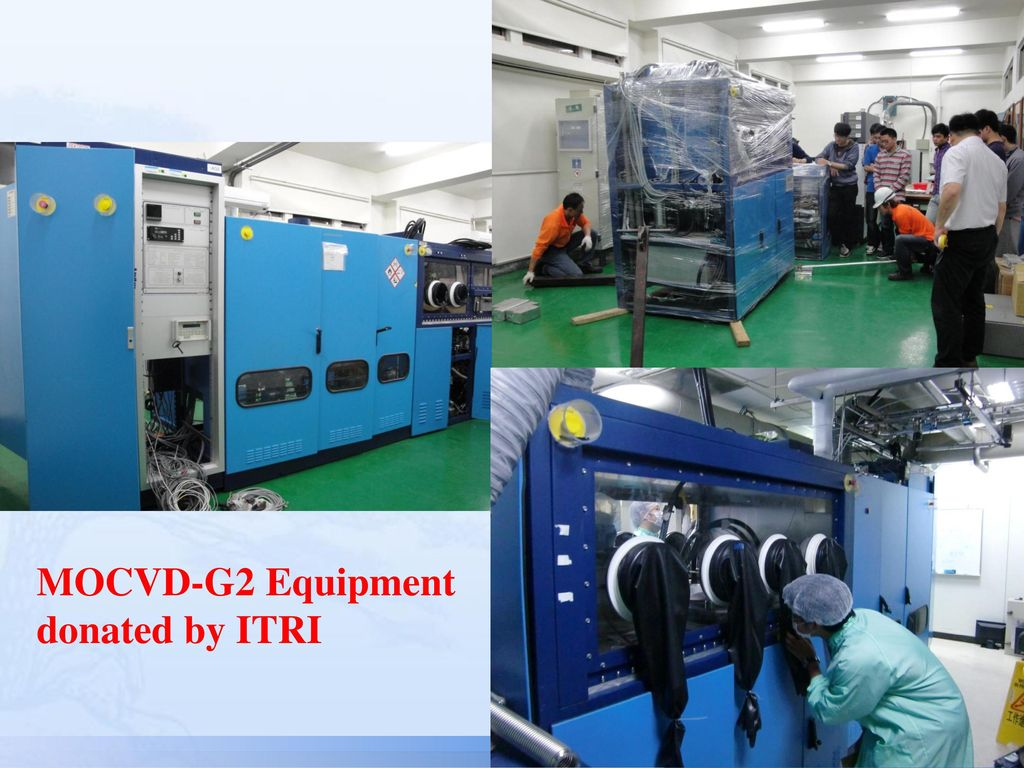 MOCVD-G2 Equipment donated by ITRI