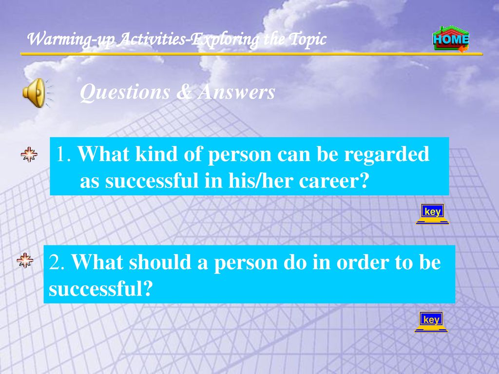 2. What should a person do in order to be successful