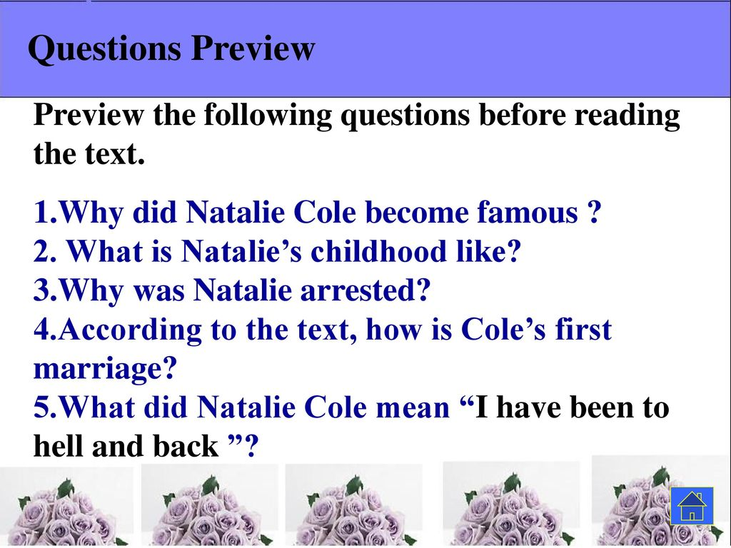 Questions Preview Preview the following questions before reading the text. 1.Why did Natalie Cole become famous