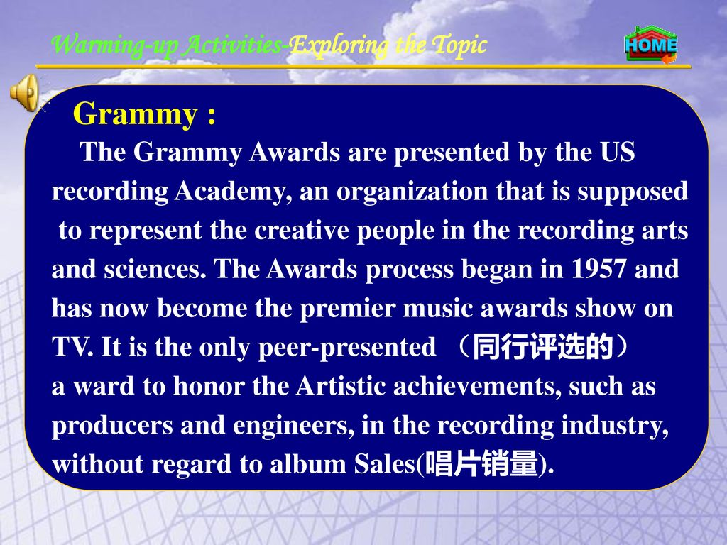 The Grammy Awards are presented by the US