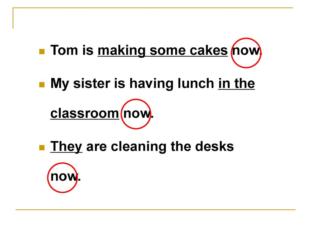 Tom is making some cakes now.