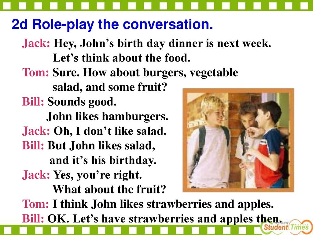 2d Role-play the conversation.