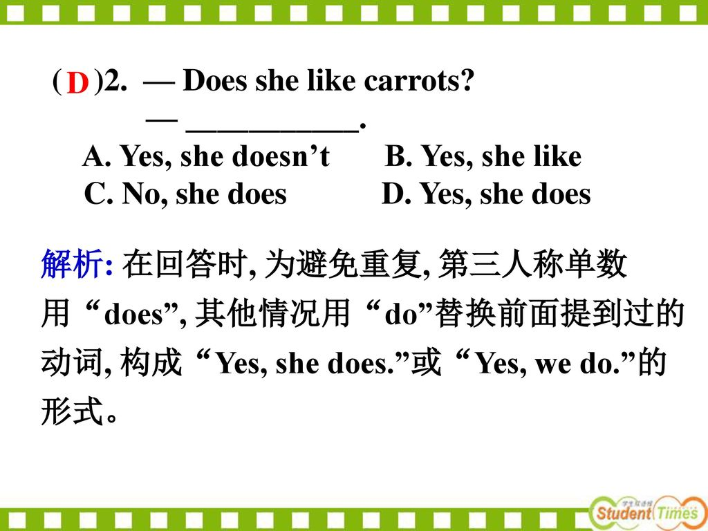 ( )2. — Does she like carrots