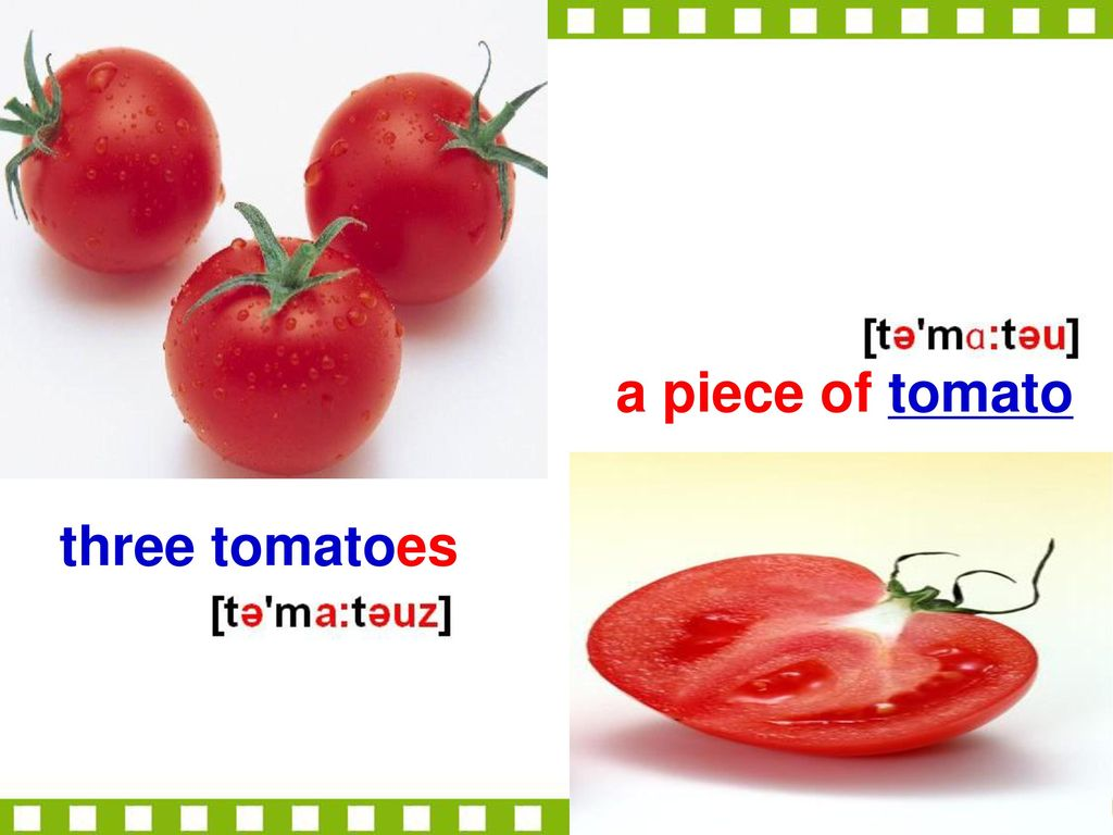 a piece of tomato three tomatoes