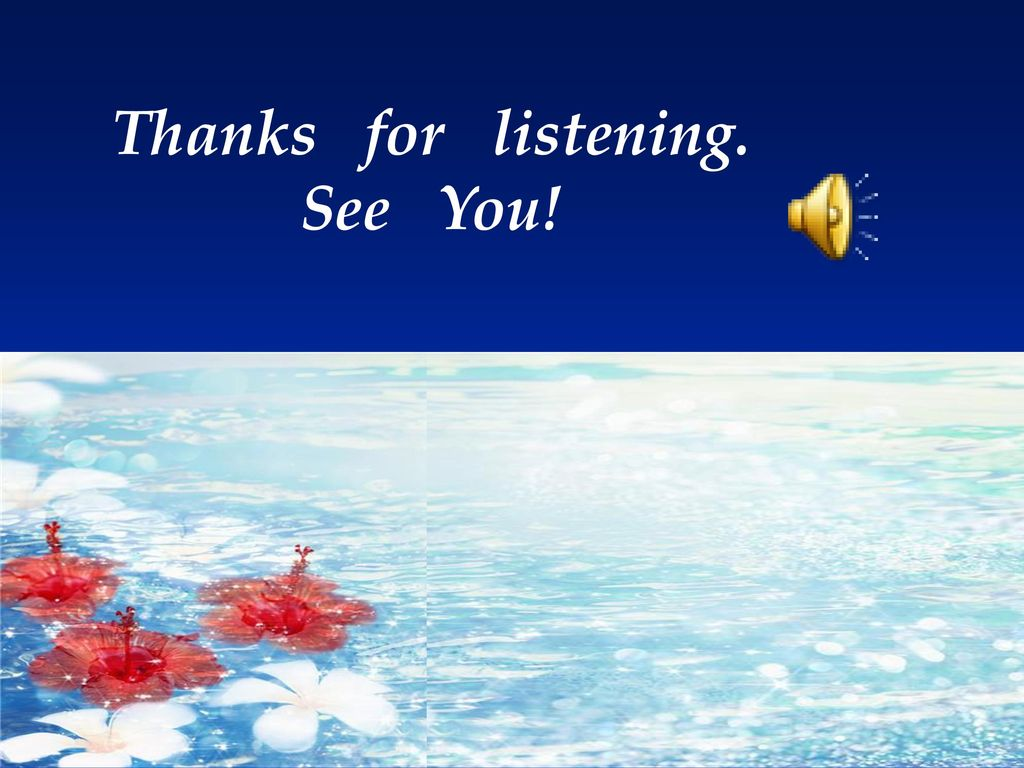Thanks for listening. See You!