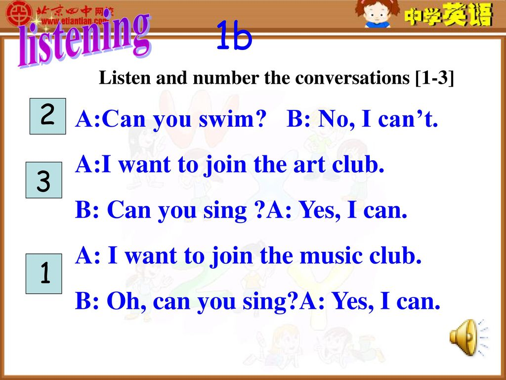 1b listening A:Can you swim B: No, I can't.