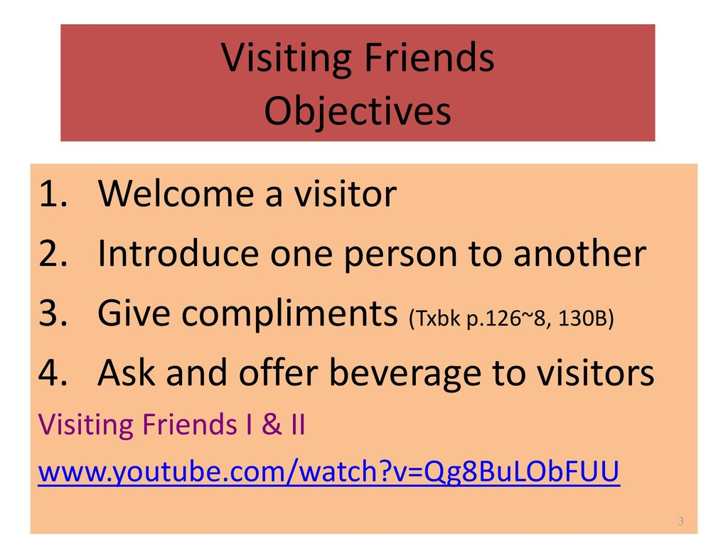 Visiting Friends Objectives