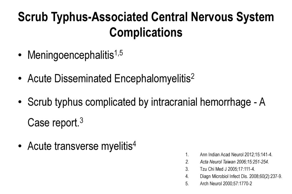 Scrub Typhus-Associated Central Nervous System Complications