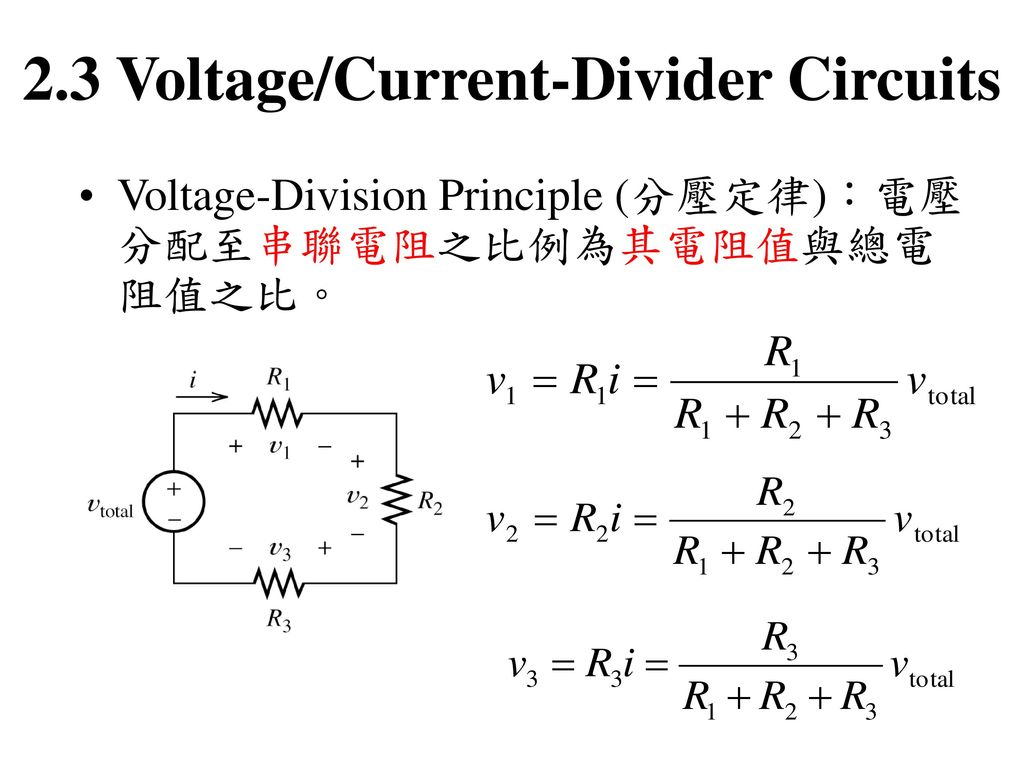 2.3 Voltage/Current-Divider Circuits