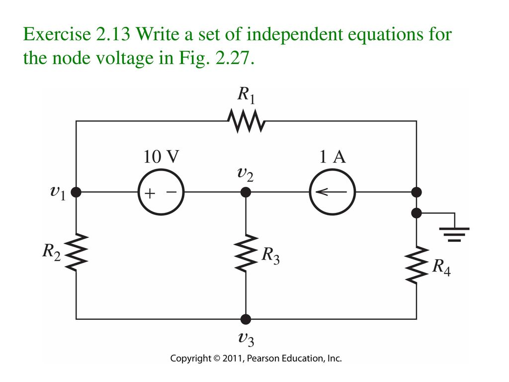 Exercise 2.13 Write a set of independent equations for the node voltage in Fig