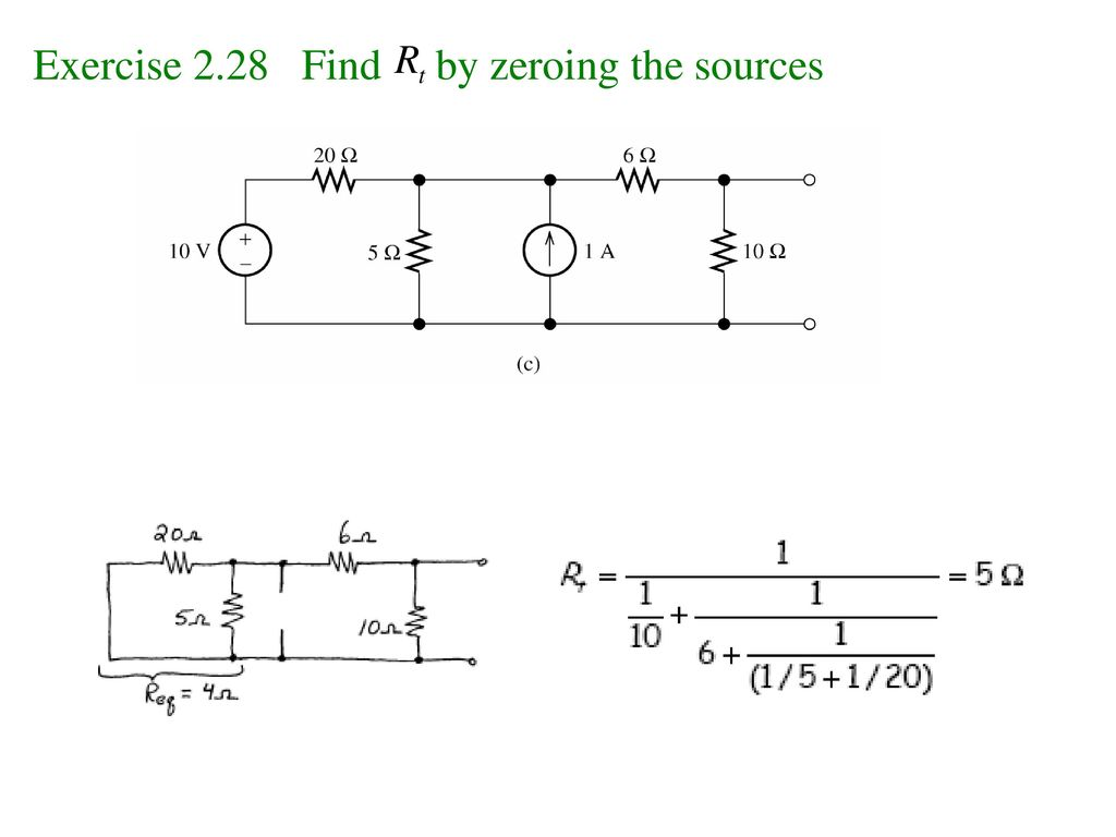 Exercise 2.28 Find by zeroing the sources