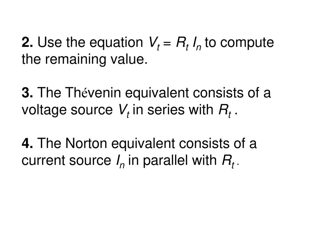 2. Use the equation Vt = Rt In to compute the remaining value.