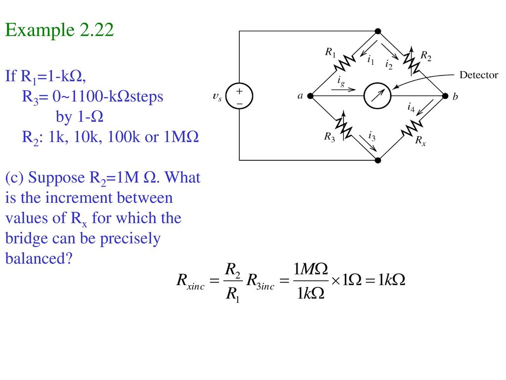 Example 2.22 If R1=1-kΩ, R3= 0~1100-kΩsteps by 1-Ω