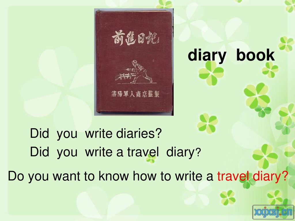 diary book Did you write diaries Did you write a travel diary