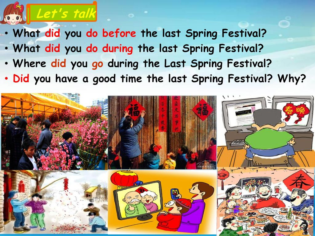Let s talk What did you do before the last Spring Festival