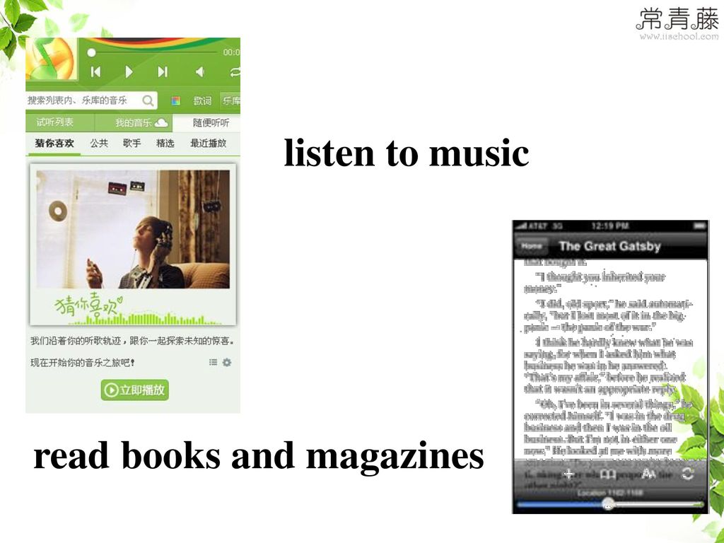 listen to music read books and magazines