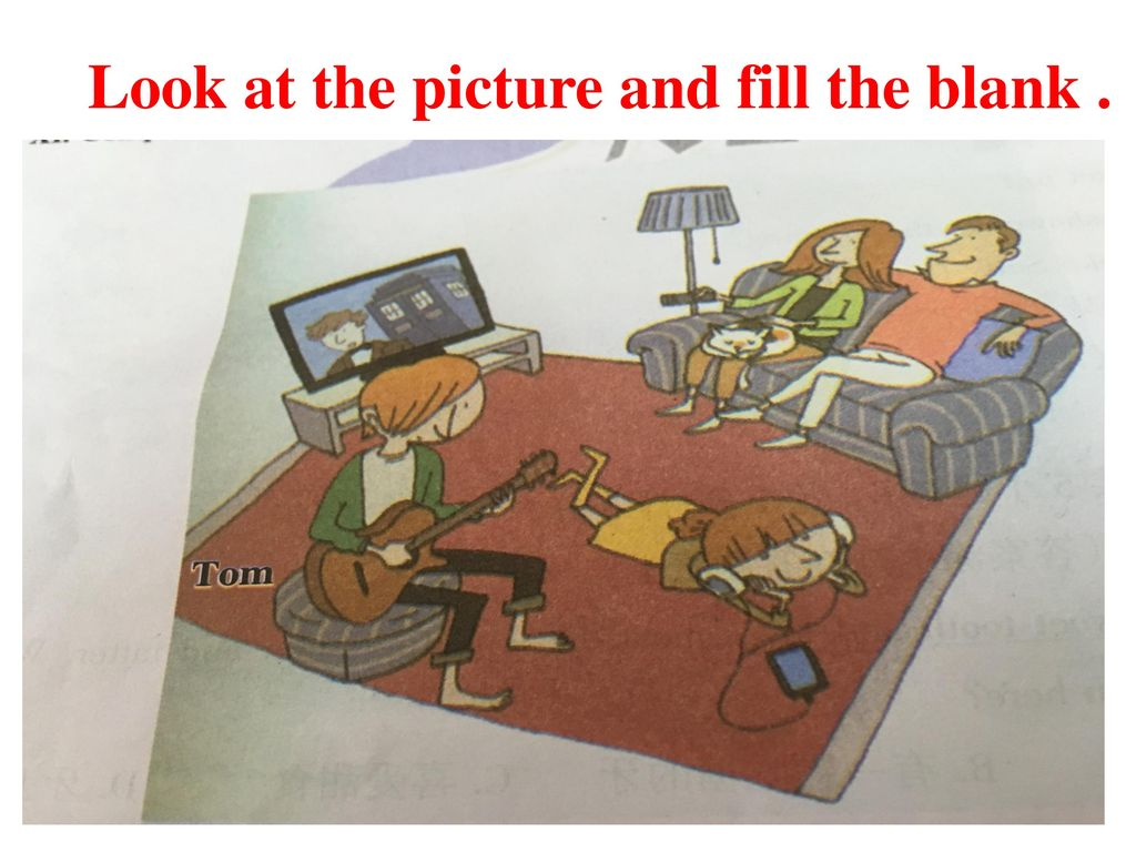 Look at the picture and fill the blank .