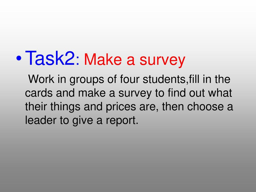Task2: Make a survey