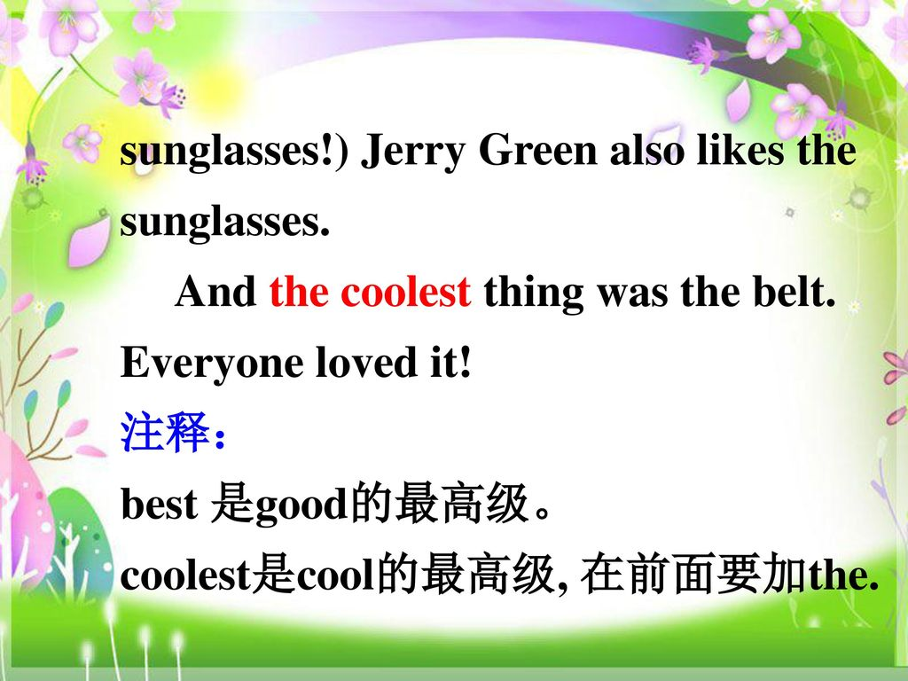 sunglasses!) Jerry Green also likes the sunglasses.