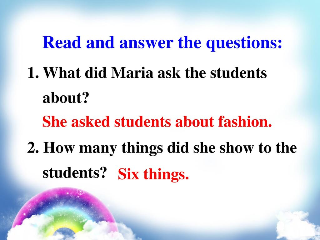 Read and answer the questions: