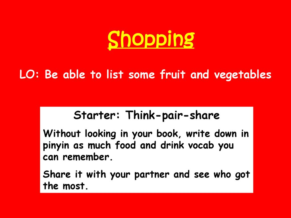 LO: Be able to list some fruit and vegetables