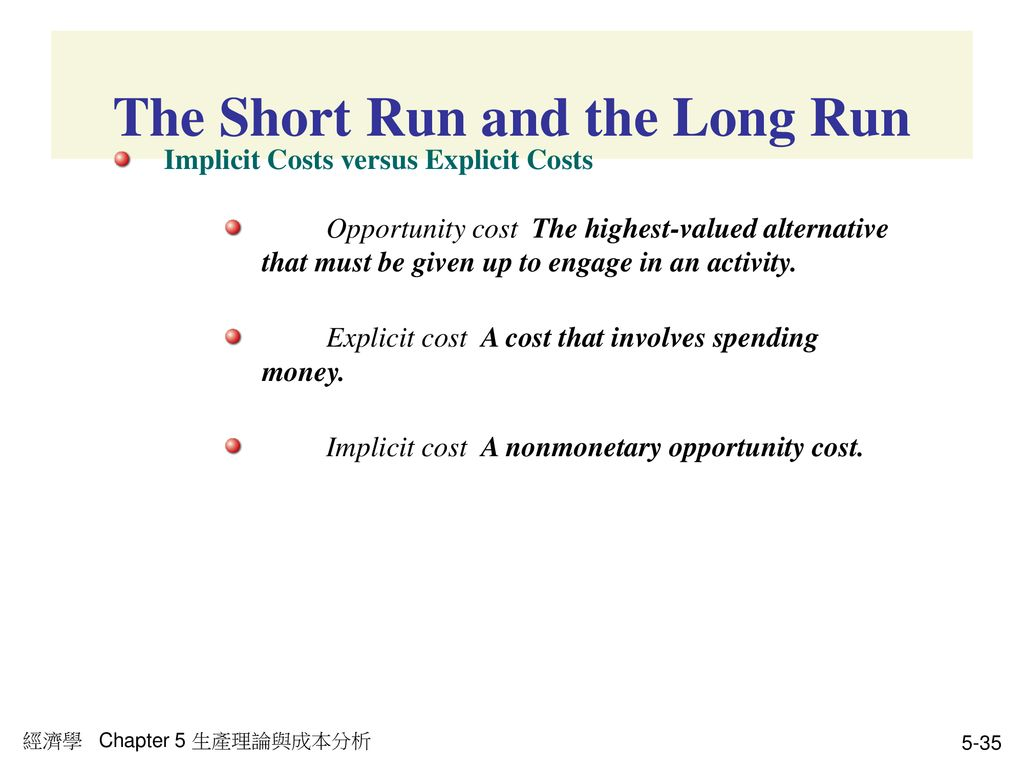 The Short Run and the Long Run
